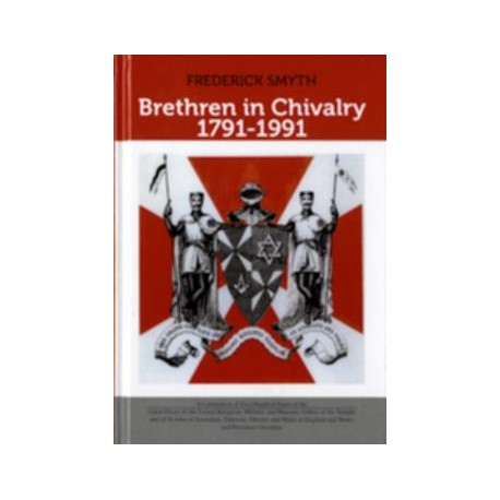 Brethren in Chivalry 1791-1991