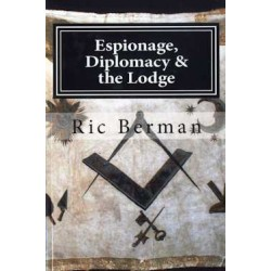 Espionage, Diplomacy and The Lodge