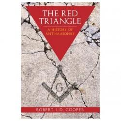The Red Triangle: A History of Anti-Masonry
