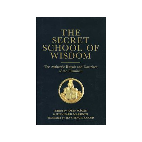 The Secret School of Wisdom