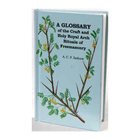A Glossary of the Craft & Holy R.A