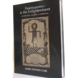 Freemasonry & the Enlightment Architecture, Symbols & Influences