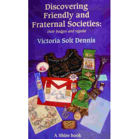 Discovering Friendly & Fraternal Societies