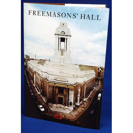 Freemasons' Hall: The Home and Heritage of the craft