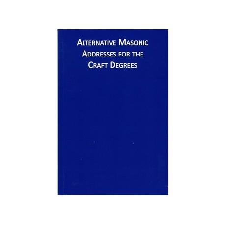 Alternative Masonic Addresses for the Craft Degrees