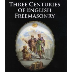 Three Centuries of English Freemasonry- Now available