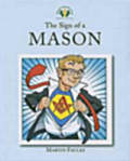 The Sign Of A Mason