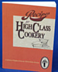 Recipes for High class Cookery