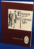 Etiquette for the Well Dressed Man
